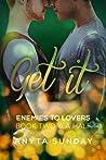 Get It (Enemies to Lovers, #2.5)