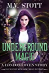 Underground Magic (London Coven #0.5)