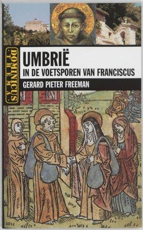 Umbrie in de voetsporen van Franciscus (Dominicus thema)