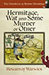 Hermitage, Wat and Some Murder or Other (The Chronicles of Brother Hermitage #4)