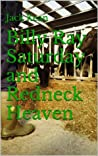 Billy Ray Saturday and Redneck Heaven