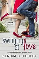 Swinging At Love (Suttonville Sentinels, #2)