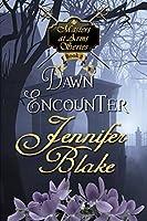 Dawn Encounter (Masters At Arms Book 2)