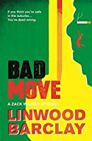 Bad Move (Zack Walker Mystery #1)