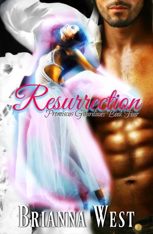 Resurrection (Promiscus Guardians, #4)