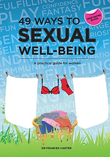 49 Ways to Sexual Well-being A practical guide for women