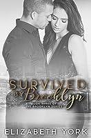 Survived by Brooklyn (Brooklyn, #3)