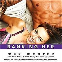 Banking Her (Billionaire Bad Boys, #2.5)