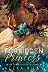 Forbidden Princess (Princess Series, #4)