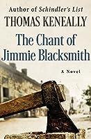 The Chant of Jimmie Blacksmith: A Novel