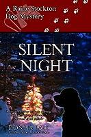 Silent Night (A Raine Stockton Dog Mystery #5)
