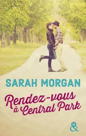 Rendez-Vous à Central Park by Sarah Morgan