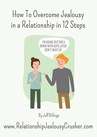 How to reduce jealousy in relationship