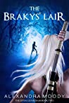 The Brakys' Lair (The Liftsal Guardians #2)