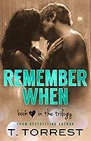 Remember When (Remember Trilogy, #1)