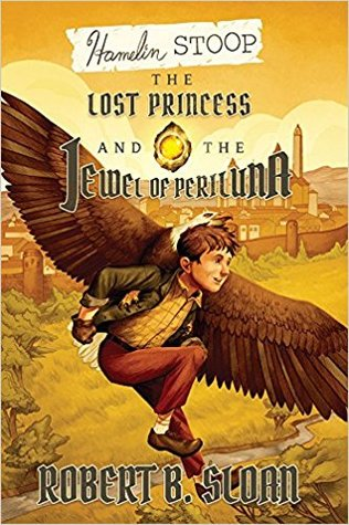 The Lost Princess and the Jewel of Periluna (Hamelin Stoop, #2)