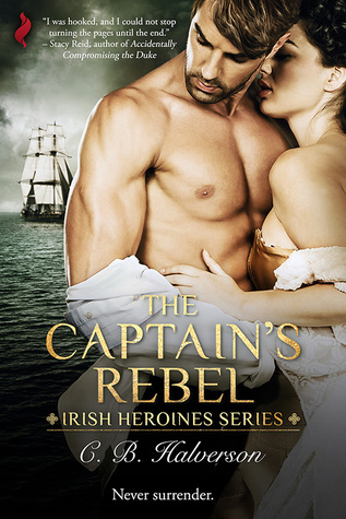 The Captain's Rebel by C.B. Halverson