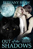 Out of the Shadows (Werewolf Wars, #1)