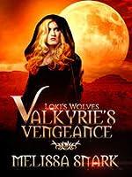 Valkyrie's Vengeance (Loki's Wolves, #1)