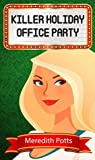 Killer Holiday Office Party (Hope Hadley #9)
