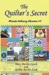 The Quilter's Secret (Miranda Hathaway Adventure #4)