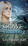 Grave Haunting (A Maddie Graves Mystery #10)