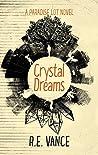 Crystal Dreams (Paradise Lot, #3)