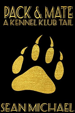 Pack and Mate (Kennel Klub Book 2)