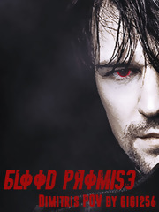 Blood Promise: Dimitri's Point of View