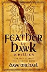 Feather of Hawk - Rebellion by Dave Michael