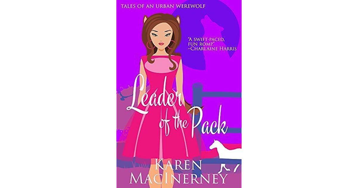 Leader of the Pack by Karen MacInerney