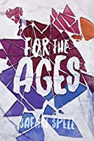 For the Ages (Long Live Dead Reckless Book 2)
