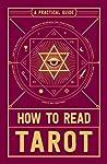How to Read Tarot...