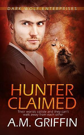 Hunter Claimed (Dark Wolf Enterprises, #3)
