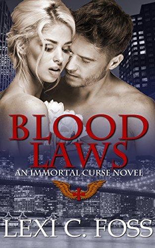 Lexi C. Foss - Immortal Curse 1 - Blood Laws