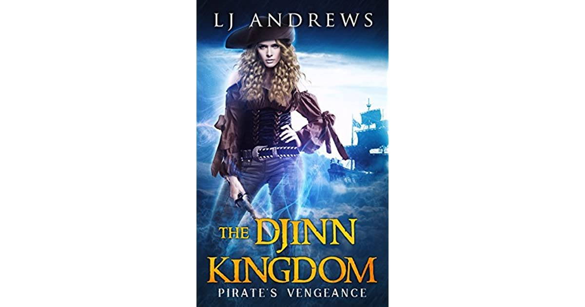 Pirate's Vengeance (The Djinn Kingdom #1) by L J  Andrews