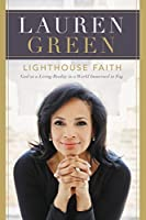 Lighthouse Faith: God as a Living Reality in a World Immersed in Fog