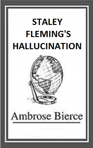 Staley Fleming's Hallucination