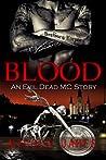 Blood (Evil Dead MC, #7)