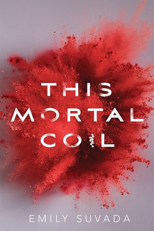 This Mortal Coil (This Mortal Coil, #1)