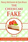 The Cheesecake Fake (Slice of Paradise Mysteries #2)