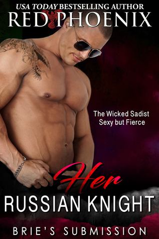 Her Russian Knight (Brie's Submission, #13)