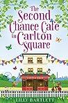 The Second Chance Café in Carlton Square (Carlton Square, #2)