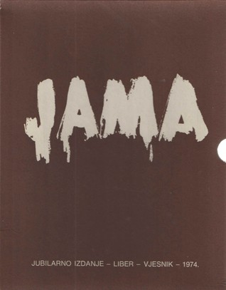 Jama By Ivan Goran Kovacic