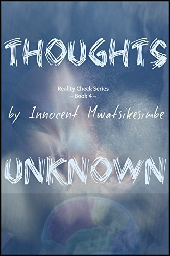 Thoughts Unknown  by  Innocent Mwatsikesimbe