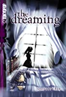 The Dreaming Volume 1 (The Dreaming, #1)