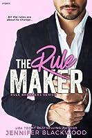 The Rule Maker  (The Rule Breakers, #2)