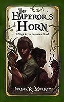 The Emperor's Horn (Magic in the Imperium #1)