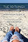 The 10 Things: An invitation to dive in
