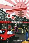 Omiyage-Kisah Orang Biasa Menaklukkan Tanah Jepang